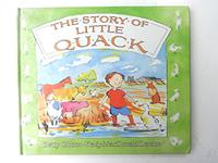THE STORY OF LITTLE QUACK