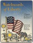 WATCHWORDS OF LIBERTY
