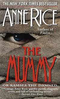 THE MUMMY or Ramses the Damned