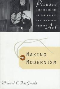 MAKING MODERNISM