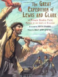 THE GREAT EXPEDITION OF LEWIS AND CLARK