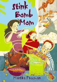 STINK BOMB MOM