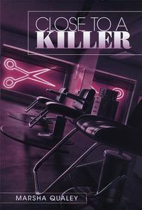 CLOSE TO A KILLER