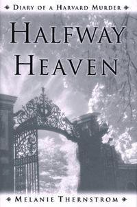 HALFWAY HEAVEN