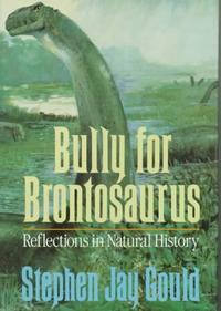 BULLY FOR BRONTOSAURUS