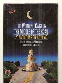 THE WEDDING CAKE IN THE MIDDLE OF THE ROAD