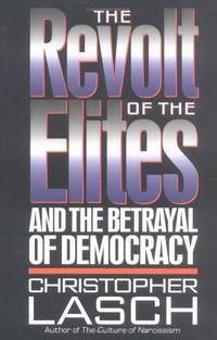 THE REVOLT OF THE ELITES