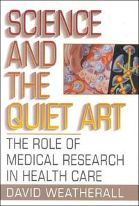 SCIENCE AND THE QUIET ART