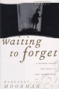 WAITING TO FORGET