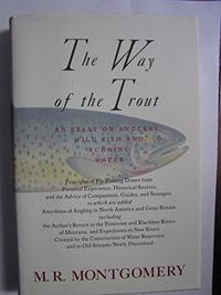 THE WAY OF THE TROUT