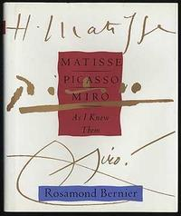 MATISSE, PICASSO, MIRO AS I KNEW THEM