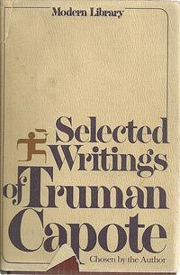 SELECTED WRITINGS OF TRUMAN CAPOTE