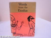 WORDS FROM THE EXODUS
