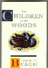 THE CHILDREN IN THE WOODS