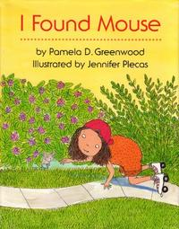 I FOUND MOUSE