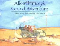 ALICE RAMSEY'S GRAND ADVENTURE