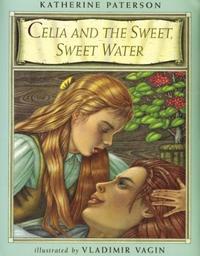 CELIA AND THE SWEET, SWEET WATER