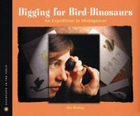 DIGGING FOR BIRD DINOSAURS