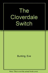 THE CLOVERDALE SWITCH