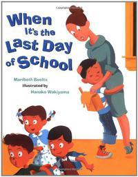 WHEN IT'S THE LAST DAY OF SCHOOL