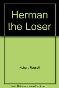 HERMAN THE LOSER