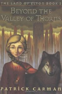 BEYOND THE VALLEY OF THORNS
