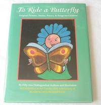 TO RIDE A BUTTERFLY