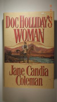 DOC HOLLIDAY'S WOMAN