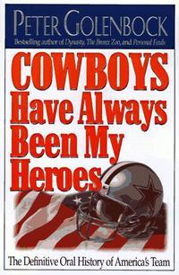 COWBOYS HAVE ALWAYS BEEN MY HEROES