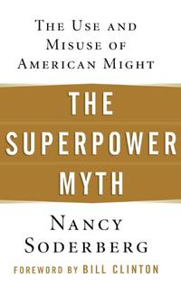 THE SUPERPOWER MYTH