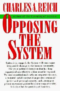 OPPOSING THE SYSTEM