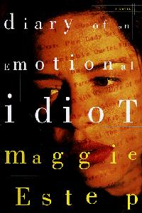 DIARY OF AN EMOTIONAL IDIOT