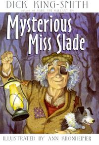 MYSTERIOUS MISS SLADE