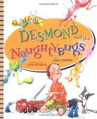 DESMOND AND THE NAUGHTYBUGS