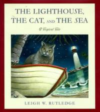 THE LIGHTHOUSE, THE CAT, AND THE SEA