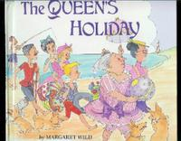 THE QUEEN'S HOLIDAY