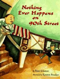 NOTHING EVER HAPPENS ON 90TH STREET