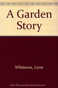A GARDEN STORY