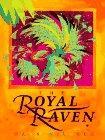 THE ROYAL RAVEN