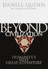 BEYOND CIVILIZATION