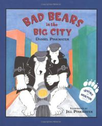 BAD BEARS IN THE BIG CITY