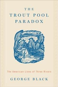 THE TROUT POOL PARADOX