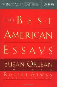 THE BEST AMERICAN ESSAYS 2005