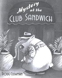 MYSTERY AT THE CLUB SANDWICH