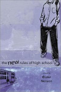 THE NEW RULES OF HIGH SCHOOL