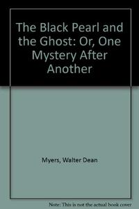 THE BLACK PEARL & THE GHOST OR ONE MYSTERY AFTER ANOTHER