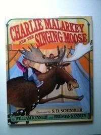 CHARLIE MALARKEY AND THE SINGING MOOSE