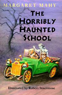 THE HORRIBLY HAUNTED SCHOOL