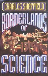 BORDERLANDS OF SCIENCE