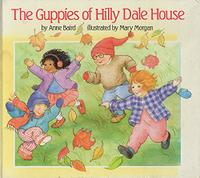 THE GUPPIES OF HILLY DALE HOUSE